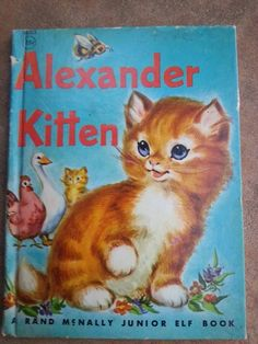 ALEXANDER KITTEN By Jessica Broderick Rand McNally Jr Elf Book H/B 1959