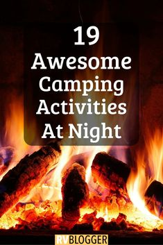 Check out this awesome list of Nighttime Camping Activities for Kids and Adults. It's full of Camping Activities and Camp Games for Camping at Night. Click to learn more! #campingwithkids #campingideas #campingactivities #campingadvice #campingtipsandideas #campingfun #campingtips #campinglife #rvtips #rvideas #rvliving #rvtravel #rvblogger