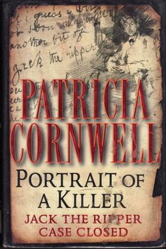 Portrait of a Killer by Patricia Cornwell | 29 True Crime Books Every Armchair Detective Should Read