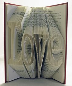 "My boyfriend saw this and then made one just for me! His said ""LoveYou"". credit: Creative Book Folding Art From Isaac Salazar"