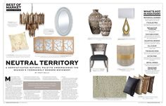 Neutral Territory: Modern design makes an incredibly luxurious statement this season, offset by elegant neutrals. Ever-present gray remains endlessly chic, while off-whites, taupe, latte and cappuccino blend in seamlessly for added richness. October 2014 #hpmkt