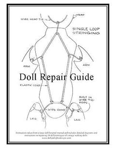 repair old Doll repair guide. Old Dolls, Antique Dolls, Vintage Dolls, Doll Crafts, Diy Doll, Fabric Dolls, Paper Dolls, Doll Patterns, Doll Clothes Patterns