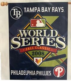 best service 68c34 d5ac9 2008 World Series Flag Rays vs Phillies. 2008 World Series, Tampa Bay ...