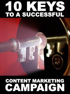 10 Keys to a Successful #ContentMarketing Campaign