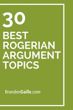 Topics for a rogerian argument essay