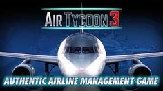 Android Apps & Games: AirTycoon 3 [Full Mod Money] [Android]