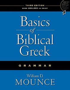 Basics of Biblical Greek Grammar, bible, bible study, gospel, bible verses