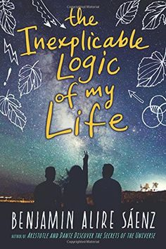 """Download Now The Inexplicable Logic of My Life from Benjamin Alire Saenz...""""Friendships, family, grief, joy, rage, faith, doubt, poetry, and love—this complex and sensitive book has room for every aspect of growing up!""""—Margarita Engle, Newbery Honor–Winning author of The Surrender Tree      Sal used to know his place with his adoptive gay father, their loving Mexican American family, and his best friend, Samantha. But it's senior year, and suddenly Sal is throwing punches, questioning…"""