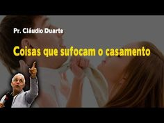 PR CLAUDIO DUARTE - VERDADES DO SEXO EVANGÉLICO - EDIFICANTE E ENGRAÇADO! - YouTube