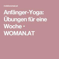 Anfänger-Yoga: Übungen für eine Woche | Youtube and Yoga