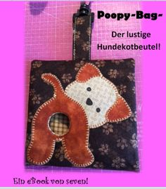 """""""Poopy-Bag"""" Chic dog waste bag pouch - EBook / photo tutorial for making a dog waste bag. The instructions contain numerous photos and exp - Yorkie, Chihuahua, Crochet Dog Sweater, Cat Scarf, Cat Bag, Pet Costumes, Dog Bows, Pet Carriers, Pet Collars"""