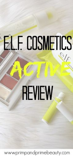 E.L.F. Cosmetics has released their new Active line of sweat resistant makeup and skincare products and I'm talking about 5 of them.
