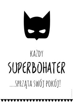 Plakat superbohater sprząta swój pokój Baby Boy Rooms, Baby Room, Batman Room, Kids Room Paint, Kids Zone, Baby Family, Print Pictures, Kids And Parenting, Cool Words