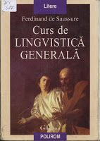 Nu ştii ce să citeşti?: Saussure, Ferdinand de. Curs de lingvistică genera...