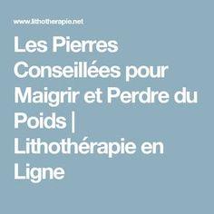 Les Pierres Conseillées pour Maigrir et Perdre du Poids | Lithothérapie en Ligne