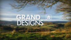 Grand Designs; living the dream.