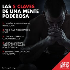Las 5 claves de una mente poderosa. #CletoReyes #training #workout #mind #health #box