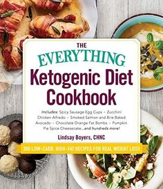 The Everything Ketogenic Diet Cookbook: Includes:  • Spicy Sausage Egg Cups • Zucchini Chicken Alfredo • Smoked Salmon and Brie Baked Avocado • Chocolate ... … and hundreds more! (Everything®) *** For more information, visit image affiliate link. #ketogenicdiet