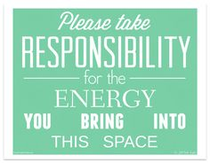 please take responsibility for your energy - free printable art print - Dr. Jill Bolte Taylor