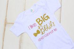 I like Big Bows and I cannot Lie onesie/tshirt, $22.00 shop now on www.sparklebowtique.com Instagram @the_sparkle_bowtique