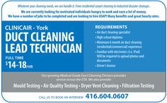 CLINICAIR - York: DUCT CLEANING LEAD TECHNICIAN -- earn $14-$18/hr! Call 416.604.0607!