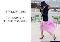 How to: Dressing in Three Colours