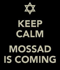 keep-calm-mossad-is-coming.png (600×700)