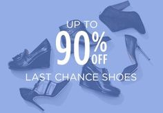 Up to 90% Off: Last Chance Shoes, http://www.myhabit.com/redirect/ref=qd_sw_ev_pi_li?url=http%3A%2F%2Fwww.myhabit.com%23page%3Db%26sale%3DAUM95QHTFKCG3%26dept%3Dwomen