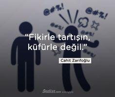"""""""Fikirle tartışın, küfürle değil."""" #cahit #zarifoğlu #sözleri #yazar #şair #kitap #şiir #özlü #anlamlı #sözler"""