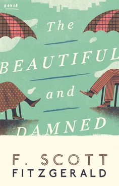 Book: The Beautiful and Damned by F. Scott Fitzgerald