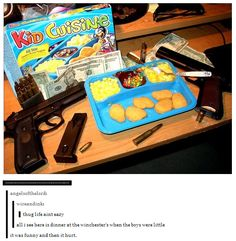 I remember eating these when I was little<--handguns and bullets? I'll take my demon blood, thanks