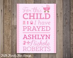 For This Child I Have Prayed Personalized by FaithFamilyFunDesign, $6.00