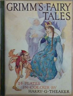 ''Grimm's Fairy Tales'', illus. Harry G Theaker | eBay