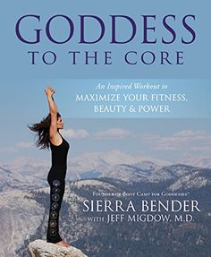 Goddess to the Core An Inspired Workout to Maximize Your Fitness Beauty  Power -- Be sure to check out this awesome product.