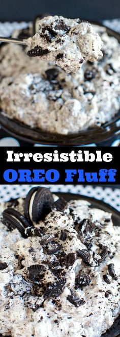 Irresistible Oreo Fluff - super easy, no bake dessert that everyone goes crazy over!