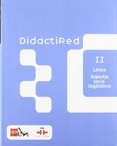 Didactired II. Léxico. Aspectos socio-lingüísticos: 2
