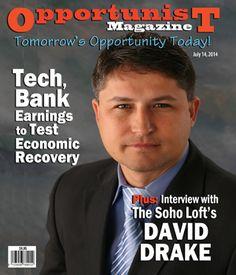 David Drake on the Cover of Opportunist Magazine Soho Loft, Under Construction, Drake, Interview, David, Magazine, Group, Cover, Magazines