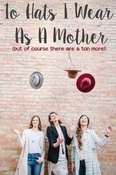 A list of 10 hats I wear as a mother, although there are a ton more!