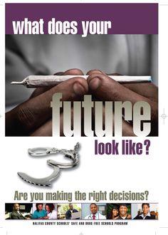 Safe & Drug Free Schools Poster  www.atkinsadgroup.com  Copyright 2011