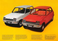 Renault 5 - have owned a couple of these in the past...