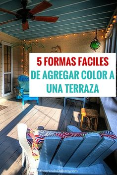 Estas son 5 formas fáciles de agregar color a tu terraza. Tips para el hogar. Organización y decoración.