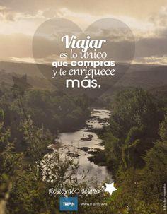 """Viajar es lo único que compras que enriquece más   Travelling is the only thing you buy that makes you richer   Viajá """"en mouse"""" por los destinos de Argentina ahora mismo en :: http://www.tripin.travel/destinos-argentina.html  """