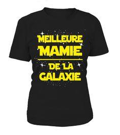 Meilleure mamie de la galaxy!  #image #grandma #nana #gigi #mother #photo #shirt #gift #idea