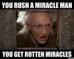 I love Miracle Max