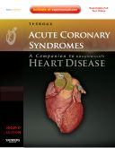 Covers the state-of-the-art scientific and clinical information you need to rapidly evaluate and manage acute coronary syndromes.