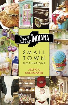 little Indiana and family travel the state, visiting small Hoosier towns with populations 15,000 and