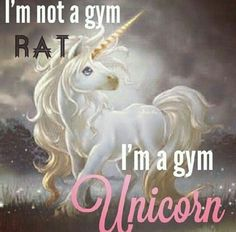 I'm a Gym Unicorn