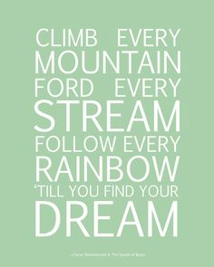 Climb Every Mountain bus scroll.  8x10 inch print ready to frame. Many colours available.. $15.00, via Etsy.
