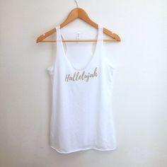 Hallelujah Tank Top | White Gold Calligraphy Shirt | Women's Fashion Bible Quote Shirt Raceback Beach Running Workout Gym Yoga Tank by theavantmarket