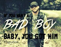 If you want a Bad Boy, you got Him!